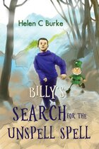 More adventures in 'Billy's Search for the Unspell Spell' the sequel out now!