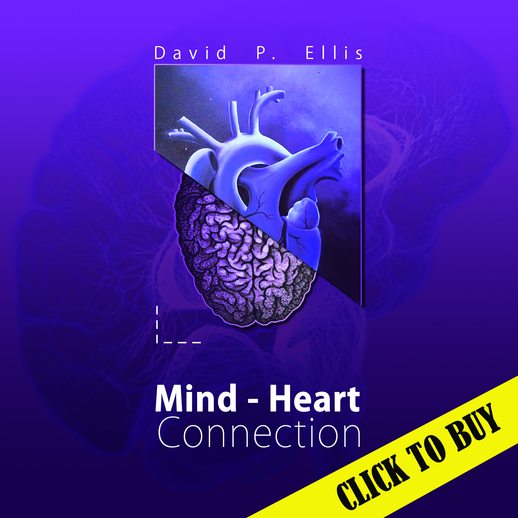 Heart Mind Connection by David Ellis