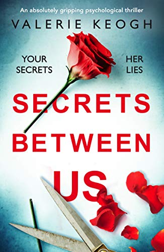 Secrets Between Us by Valerie Keogh