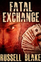 Fatal Exchange Russell Blake