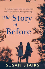 Tthe Story of Before novel by Susan Stairs