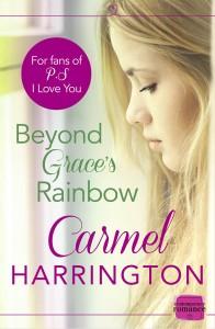 Beyond Grace's Rainbow Carmel Harrington
