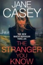the stranger you know jane casey