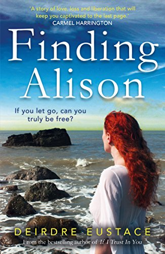 Inspiration on the Road to Publication: Finding Alison by Deirdre Eustace