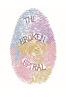 The Broken Spiral: Short Stories for Healing by R M  Clarke