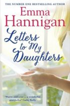 Letters to My Daughters, by bestselling author Emma Hannigan
