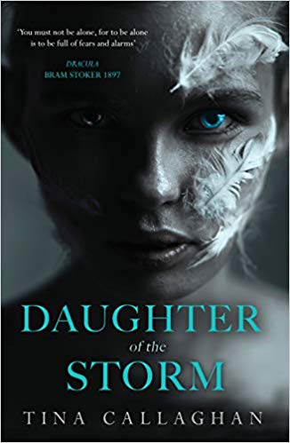 Daughter of the Storm by Tina Callaghan | Writing ie