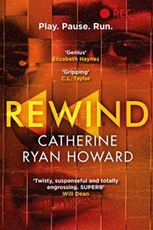 REWIND by Catherine Ryan Howard   Writing ie
