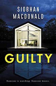 guilty siobhan macdonald 196x300 - My Writing Journey: Guilty by Siobhan MacDonald