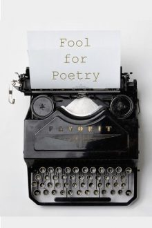 Fool for Poetry