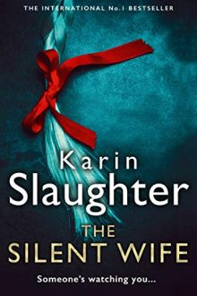 Karin slaughter the silent wife