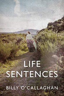 Life sentences Billy o callaghan