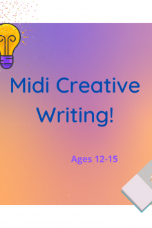 Midi Creative Writing!