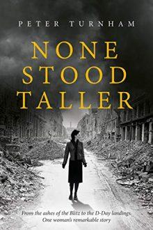 None Stood Taller