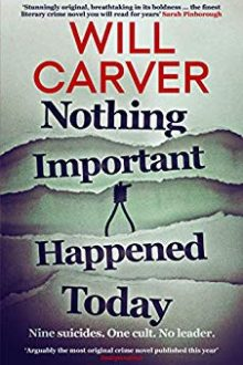 Nothing Important Happened Today - Will Carver