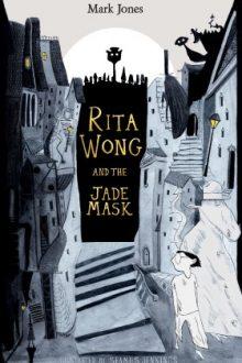 Rita Wong and the Jade Mask Jacket