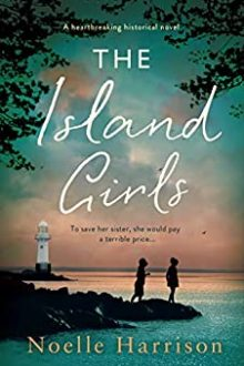 The Island Girls ~ Noelle Harrison