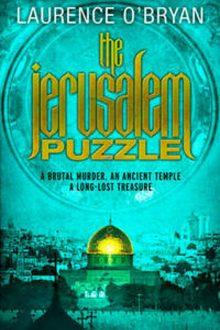 The Jerusalem Puzzle, Laurence O'Bryan