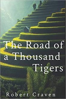 The Road of a Thousand Tigers