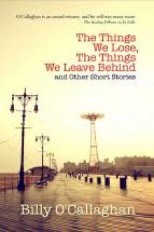 The Things We Lose The Things We Leave Behind