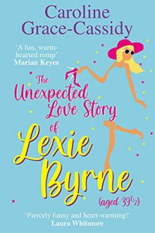 The Unexpected Love Story of Lexie Byrne