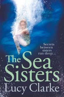 The sea sisters, lucy clarke, richard & judy summer read 2013