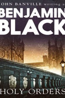 benjamin-black-holy-orders