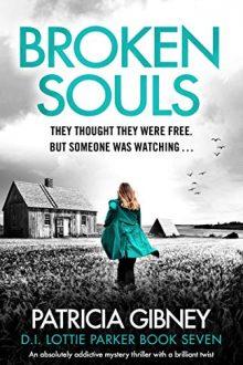 broken souls Patricia Gibney