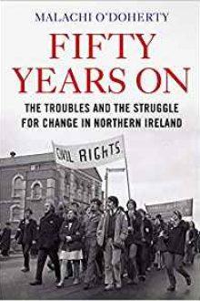 fifty years on malachi o'doherty