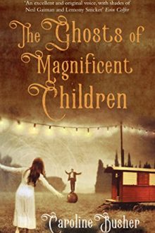 ghosts-of-magnificent-children