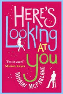 heres_looking_at_you_mhairi_mcfarlane140x210