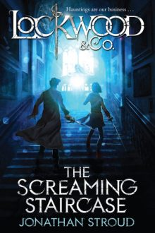 lockwood and co the screaming staircase jonathan stroud