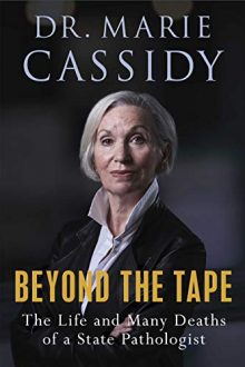marie cassidy beyond the tape