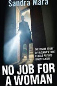 no-job-for-a-woman-sandra-mara