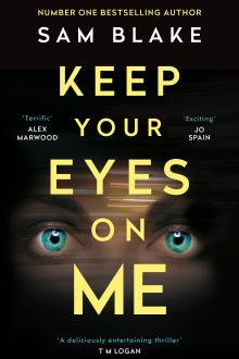 pb cover keep your eyes on me by sam blake