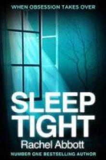 sleep tight rachel abbott