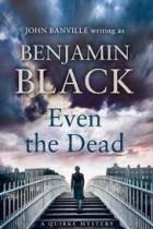 Even The Dead - BleachHouseLibrary.ie (1)