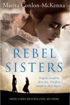 Rebel Sisters - BleachHouseLibrary.ie
